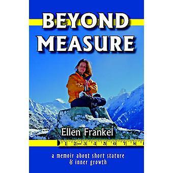 Beyond Measure by Frankel & Ellen