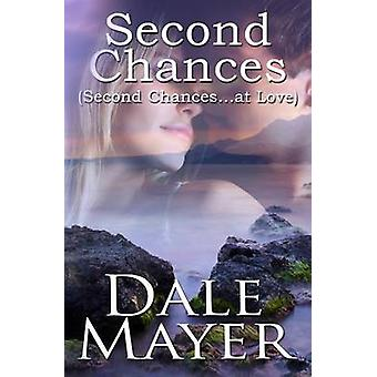 Second Chances by Mayer & Dale