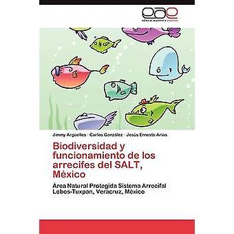 Biodiversidad y Funcionamiento de Los Arrecifes del Salt Mexico by Arguelles Jimmy