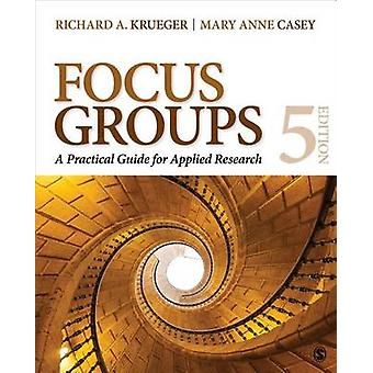 Groupes de discussion - Guide pratique pour la recherche appliquée (5e edi révisé