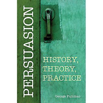 Overtalelse - historie - teori - praksis af George Pullman - 978160384