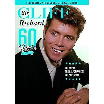 Sir Cliff Richard - 60 Years of a British Icon - (FREE CD) - 2017 by Ja