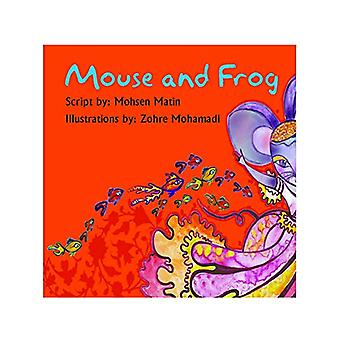 Mouse and Frog - Story Book by Mohsen Matin - 9789383222612 Book