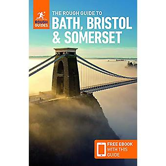 The Rough Guide to Bath - Bristol & Somerset (Travel Guide with F