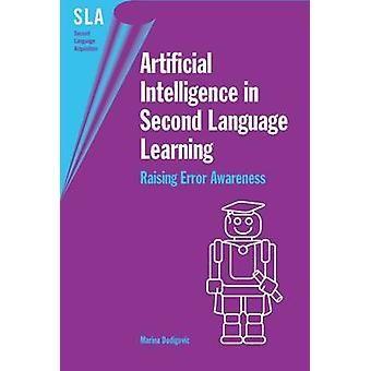 Artificial Intelligence in Second Language Learning - Raising Error Aw