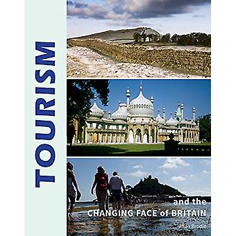 Tourism and the Changing Face of the British Isles by Allan Brodie -