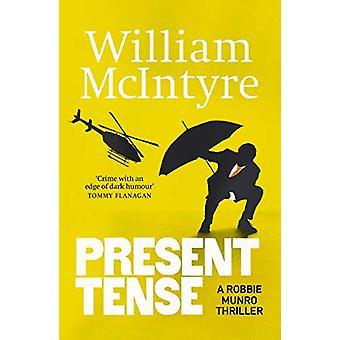 Present Tense by William McIntyre - 9781912240845 Book