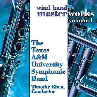 Texas a&M University Symphonic Band - Wind Band Masterworks, Vol. 1 [CD] USA import