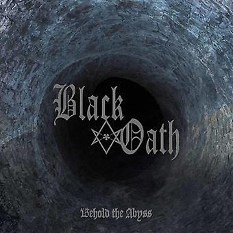 Black Oath - Behold the Abyss [CD] USA import