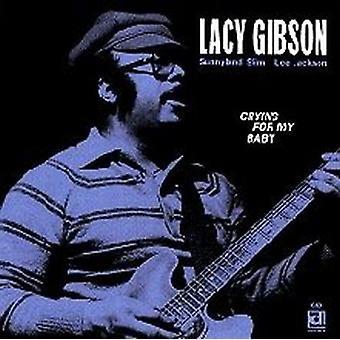 Lacy Gibson - llorando para la importación de Estados Unidos My Baby [CD]