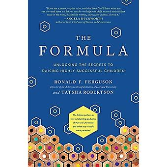 The Formula by Ferguson & Ronald F.Robertson & Tatsha