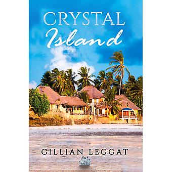 Crystal Island by Leggat & Gillian