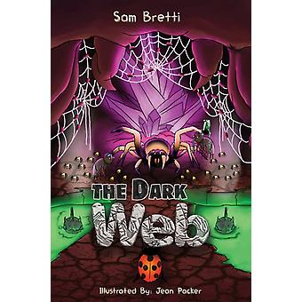 The Dark Web by Sam Bretti