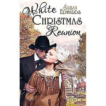 White Christmas Reunion by Susan Edwards - 9781509205639 Book