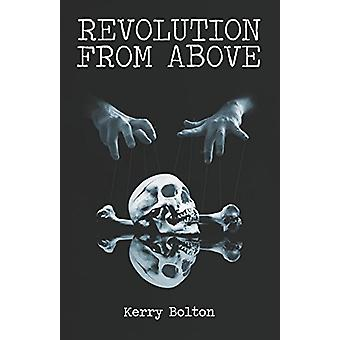 Revolution from Above by Kerry Bolton - 9781907166501 Book