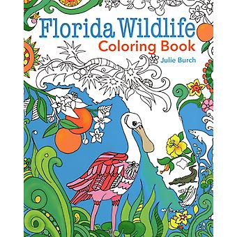 Florida Wildlife Coloring Book av Illustrerad av Julie Burch