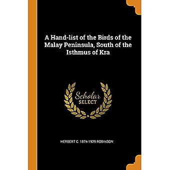 A Hand-List of the Birds of the Malay Peninsula, South of the Isthmus of Kra