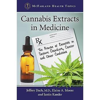 Cannabisextrakt i medicin av Jeffrey DachElaine A. MooreJustin Kander
