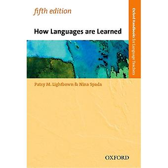 How Languages are Learned by Patsy LightbownNina Spada