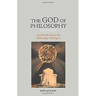 The God of Philosophy Second Edition