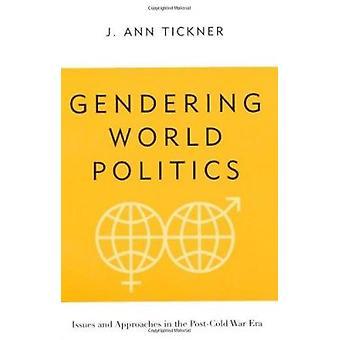Gendering World politikk - problemer og tilnærminger i den kalde krigen