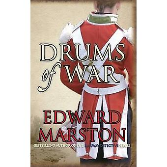 Drums of War - An explosive adventure for Captain Daniel Rawson by Edw