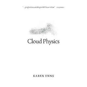 Cloud Physics by Karen Enns - 9780889774612 Book