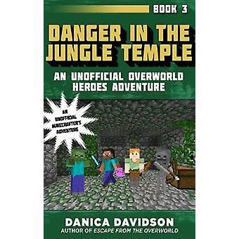 Faren i Jungle tempel - en uofficiel Overworld helte eventyr