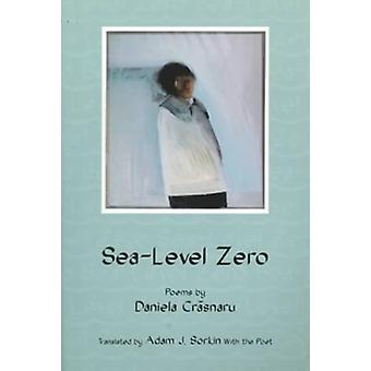 Sea-Level Zero by Daniela Crasnaru - 9781880238790 Book