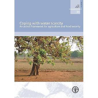 Omgaan met waterschaarste - een actiekader voor landbouw en F