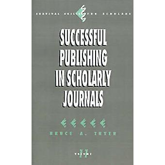 Esecuzione della pubblicazione nelle riviste accademiche di Thyer & A. Bruce