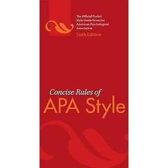 Beknopte regels van APA stijl (6e herziene editie) door Amerikaanse Psycholo