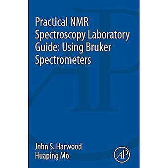 Praktische NMR-Spektroskopie Laboratory Guide: Mit Bruker Spektrometer