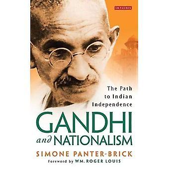 Gandhi und Nationalismus: der Weg zur indischen Unabhängigkeit