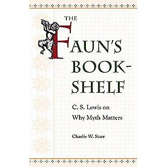 Faunens bokhylla: C. S. Lewis på varför myten frågor
