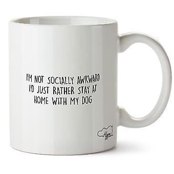 Hippowarehouse I'm Not Socially Awkward I'd Just Rather Stay At Home With My Dog Printed Mug Cup Ceramic 10oz
