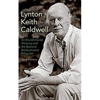 Lynton Keith Caldwell par Wendy Read Wertz