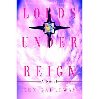 Lords onder bewind door Galloway & Ken