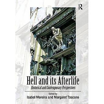 地獄および死後の世界歴史とトスカーノ ・ マーガレットによって現代的視点