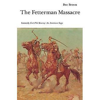 Le Massacre de Fetterman Brown & Dee