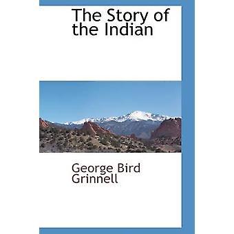 Die Geschichte der Indianer von Grinnell & George Bird