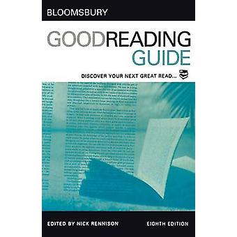 Bloomsbury Good Reading Guide by Rennison & Nick