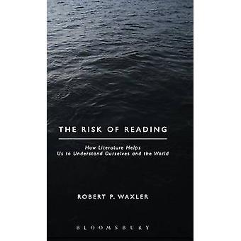 Le risque d'une lecture Waxler & Robert P.