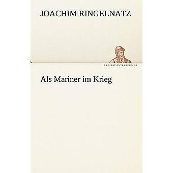 ALS Mariner Im Krieg von Ringelnatz & Joachim