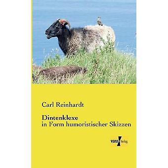 Dintenklexein Form humoriste Skizzen par Reinhardt et Carl