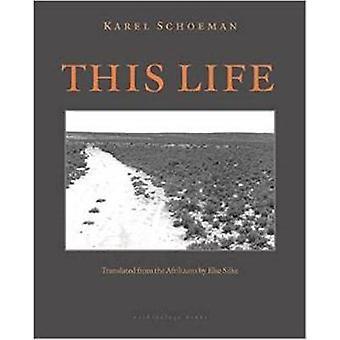 This Life - A Novel by Karel Schoeman - Else Silke - 9780914671152 Book