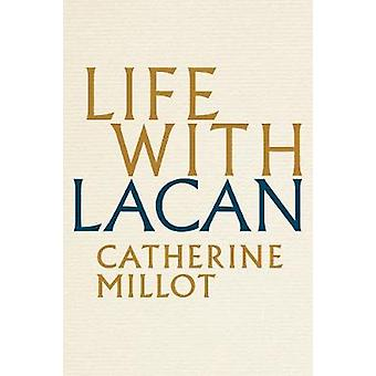 Life With Lacan by Catherine Millot - 9781509525010 Book
