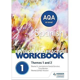AQA A-level spansk revisjon og praksis arbeidsbok-tema 1 og 2 av