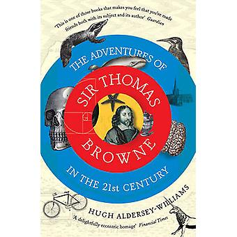 De avonturen van Sir Thomas Browne in de 21e eeuw door Hugh Alder