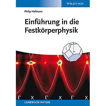 Einfuhrung in die Festkorperphysik by Philip Hofmann - 9783527412266